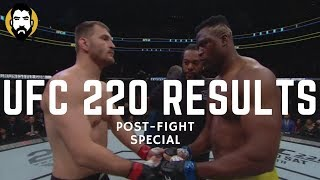 UFC 220 Results: Stipe Miocic vs. Francis N'Gannou | Post-Fight Special | Luke Thomas