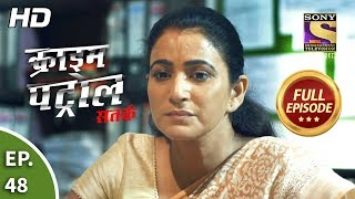 Crime Patrol Satark Season 2 - Ep 48 - Full Episode - 18th September, 2019