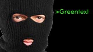 Greentext Short: OP is the world