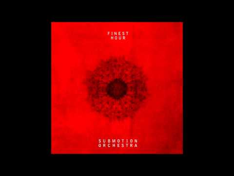 Submotion Orchestra - Sunshine #1