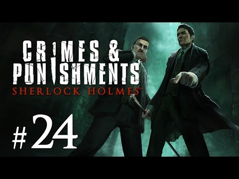 Sherlock Holmes: Crimes and Punishments Gameplay #24 - Das dritte Urteil