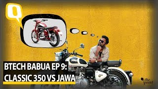 Jawa Vs Royal Enfield Classic 350 | Should I Sell My Old Bullet and Buy The New Jawa? | The Quint