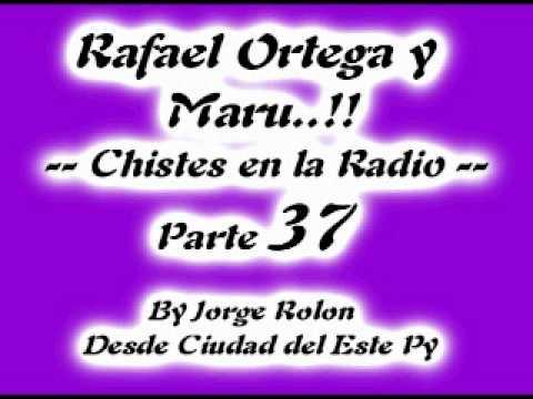 37 El Cabezon - Rafael Ortega el Profe y Maru - Chiste en la Radio - Parte 37