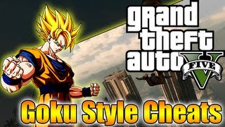 GTA5 - How To Be Like Goku! - (Best Grand Theft Auto 5 Cheat Codes)
