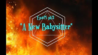"""A New Babysitter"" Sunday Party ep#25 p1/3"