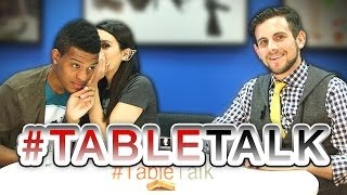 Internet Dating Tips and Celebrity Death Match on #TableTalk!