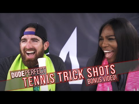 Dude Perfect: Tennis Trick Shots ft. Serena Williams BONUS Video