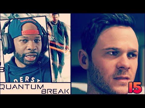 Quantum Break Walkthrough Gameplay Part 15 Back To 2010 Xbox