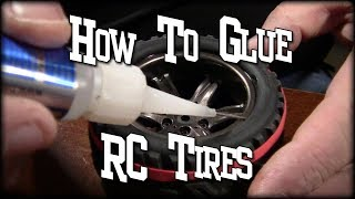 How To Glue RC Car Truck Tires