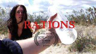RATIONS   SHORT HORROR FILM   PRESENTED BY SCREAMFEST