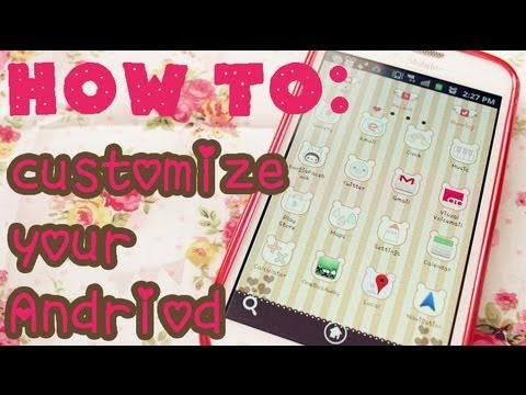 How To Customize Your Android! (No Root)