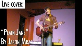 Watch Jason Mraz Plain Jane video