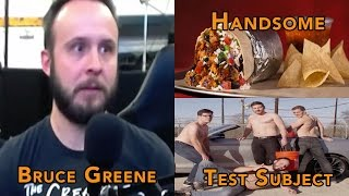 Bruce Greene: Handsome Test Subject