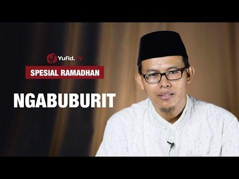 Kajian Ramadhan : Ngabuburit - Ustadz Romelan , Lc.