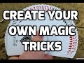 How To Create Your Own Magic Tricks