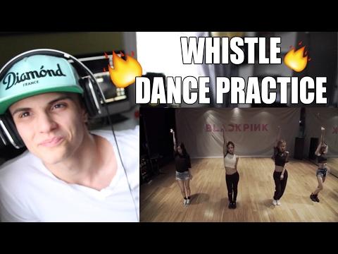 BLACKPINK - '휘파람(WHISTLE)' DANCE PRACTICE VIDEO Reaction