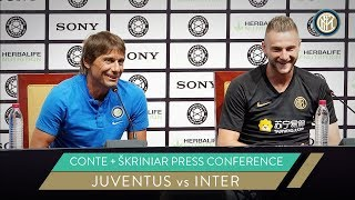 JUVENTUS vs INTER | ANTONIO CONTE + MILAN SKRINIAR PRESS CONFERENCE | ICC 2019 [SUB ENG]