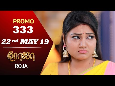 Roja Promo 22-05-2019 Sun Tv Serial Online
