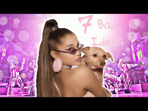 Ariana Grande – 7 BAD IDEAS vevo