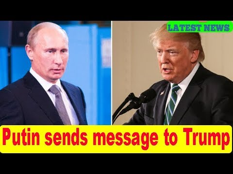 Putin sends message to Trump, calls for cooperation with America