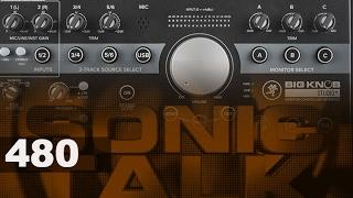 Sonic TALK 480 - The Big Knob