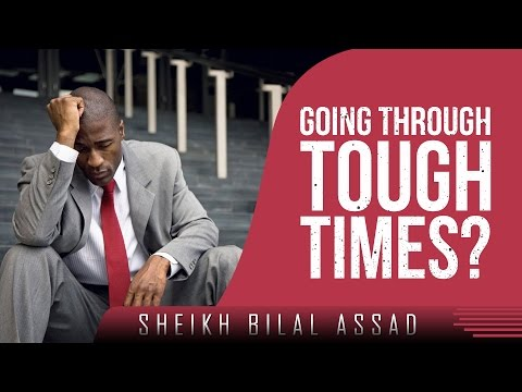 Going Through Tough Times? - Watch This! ᴴᴰ ┇ Emotional Islamic Reminder ┇ Sh. Bilal Assad ┇ TDR ┇