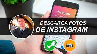 Descargar Fotos Y Videos De Instagram | Pc | 2016