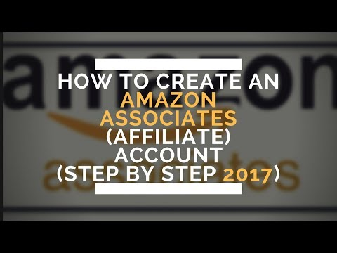 How to Set up Amazon Affiliate Account (  New 2017 Affiliate marketing for beginners)