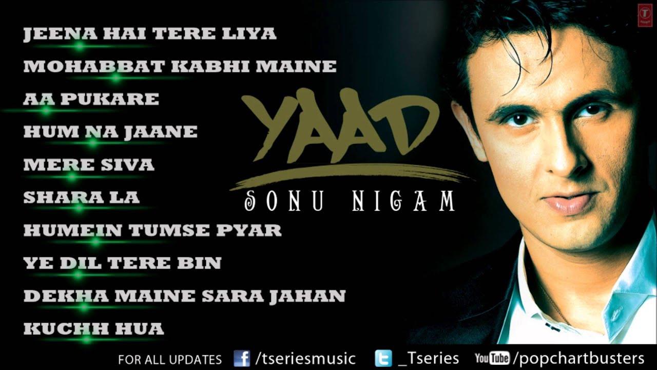 "Sonu Nigam ""Yaad"" Album Full Audio Songs   Jukebox - Hit"