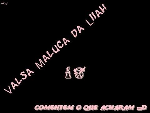 Valsa Maluca - Musica Niver Liiah