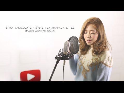 SPICY CHOCOLATE - ずっと feat.HAN-KUN & TEE (My Interpretation)