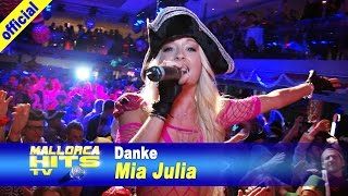 Mia Julia - Danke - Party Ballade