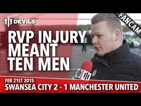 RVP Injury Meant Ten Men | Swansea City 2 Manchester United 1 | FANCAM