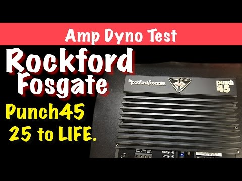 Rockford Fosgate Punch45 25 to LIFE. Amp Dyno Test