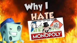 Why I HATE Monopoly