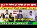 Exclusive Interview With Roop Of Yaar Jigree Kasooti Degree|| Karanvir Deol
