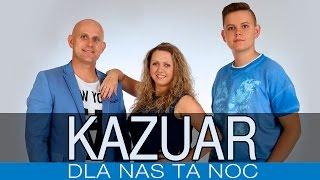 http://www.discoclipy.com/kazuar-dla-nas-ta-noc-video_80ae7eac7.html