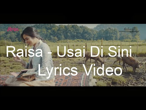 download lagu Raisa - Usai Di Sini Lirik gratis
