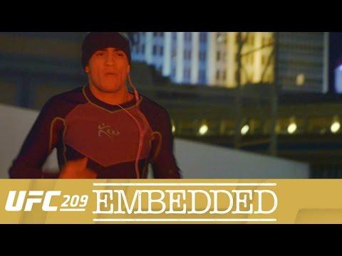 UFC 209 Embedded: Vlog Series - Episode 2