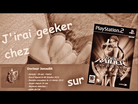 J'irai geeker che DocteurJones86 sur Tomb Raider Anniversary - PS2