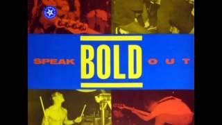 Watch Bold Speak Out video