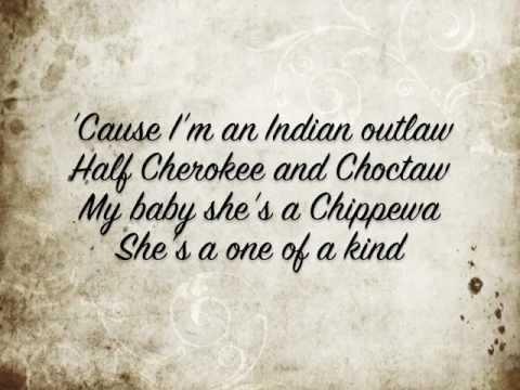 Tim Mcgraw Indian Outlaw w/ lyrics