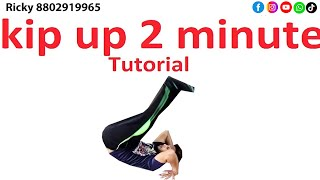 Learn How to Kip Up In 2 minute || Kip Up tutorial video
