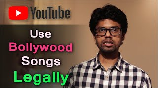 Can I use Bollywood song in my Youtube video without copyright Legally.