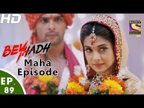 Beyhadh - बेहद  - Maha Episode - Ep 89 - 10th Feb, 2017
