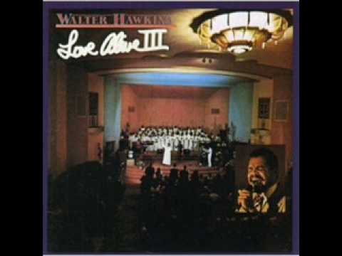 Walter Hawkins & The Love Center Choir-He