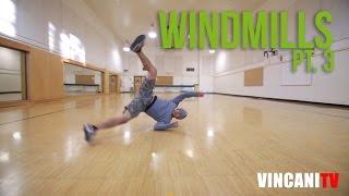 How to Breakdance | Advanced Windmills Pt. 3 | Barrel