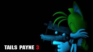 Tails Payne 3 - PAIN AND SORROW (Tails´Theme)