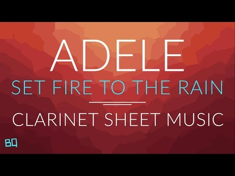 Set Fire To The Rain  Adele Clarinet Sheet Music