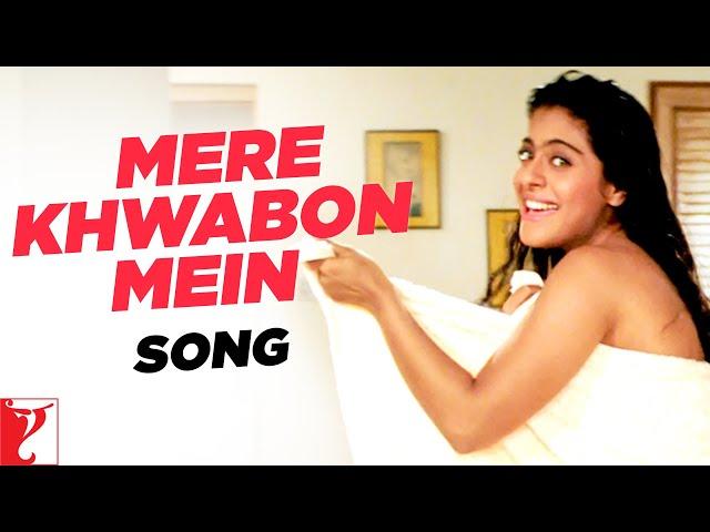 Mere Khwabon Mein - Song - Dilwale Dulhania Le Jayenge - Kajol